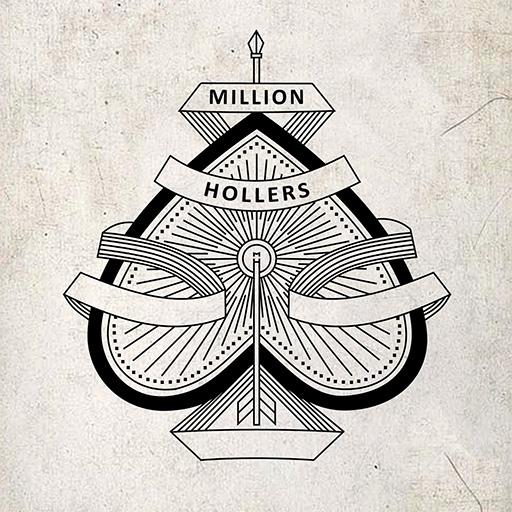 million hollers - million hollers